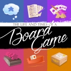 The Life and Times of a Board Game