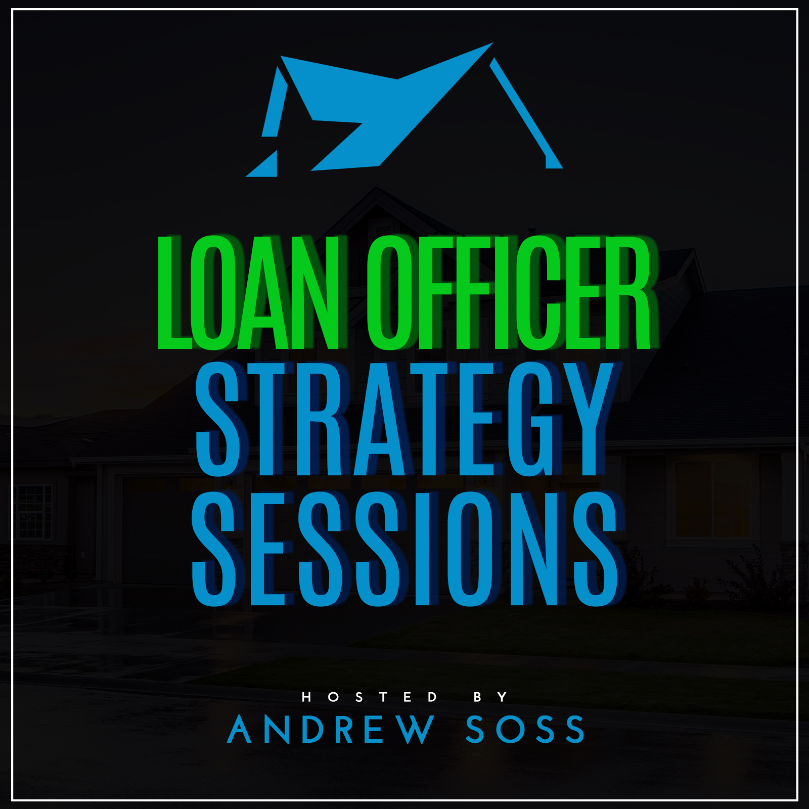Loan Officer Strategy Sessions show art