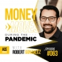 Artwork for Money Moves During The Pandemic with Robert Gonzalez - ACEWEEKLY063