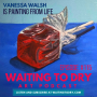 Artwork for #115 Vanessa Walsh Is Painting From Life
