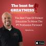 Artwork for Episode 205: The Best Type Of Patient Education To Move The PT Profession Forward