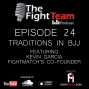 Artwork for Ep 24 - Traditions and routines in BJJ and FightMatch '  Co-Founder Kevin Garcia