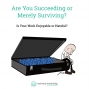 Artwork for LA 076: Are Your Succeeding or Merely Surviving?
