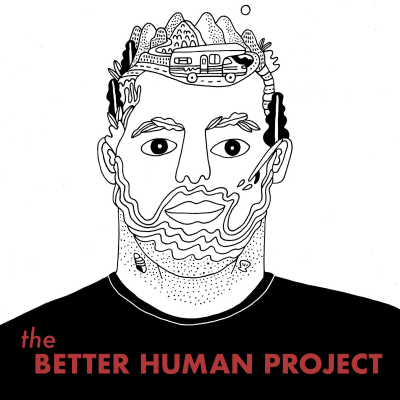 The Better Human Project show image