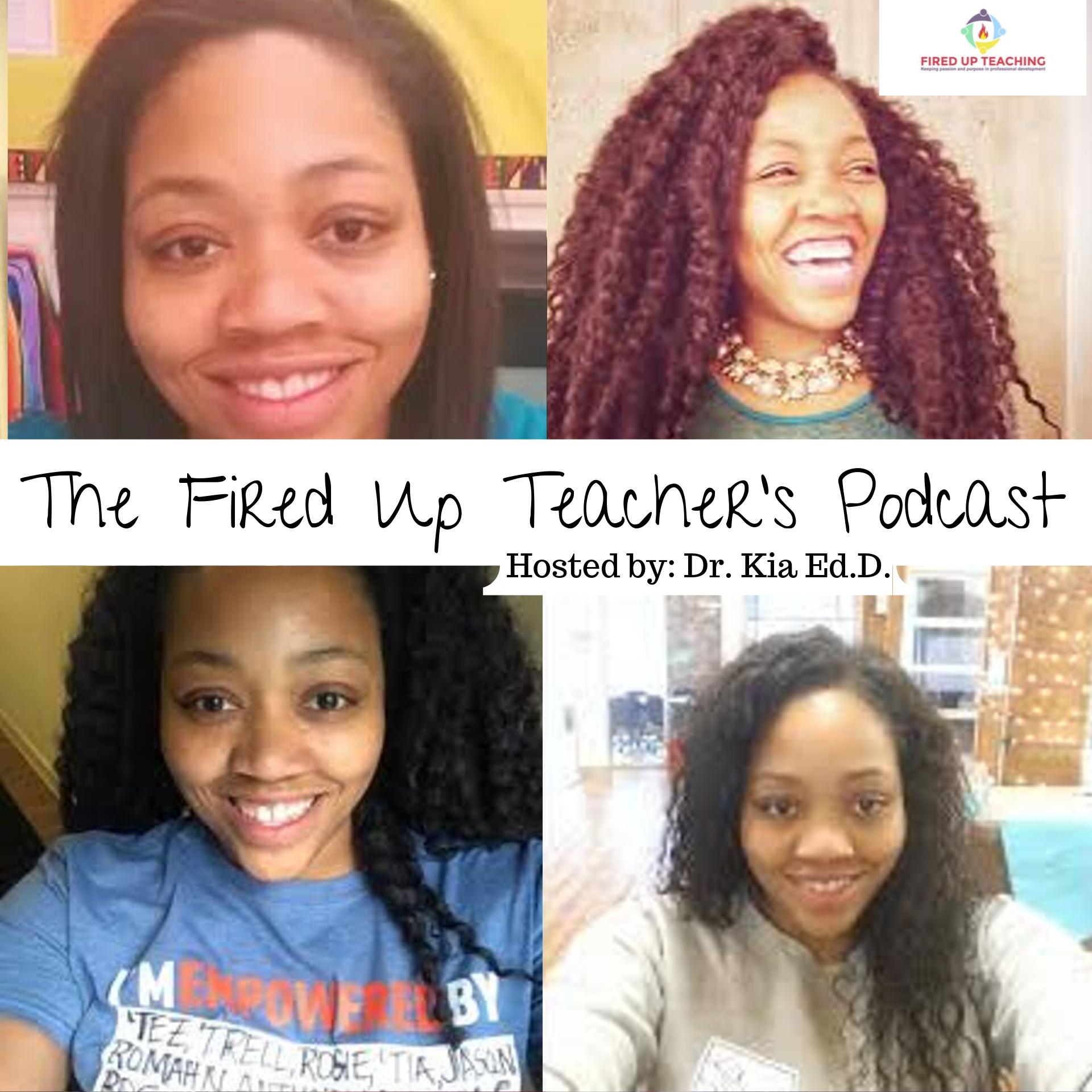 The Fired Up Teacher's Podcast show art