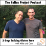 Artwork for The Celiac Project Podcast - Ep 276 : 2 Guys Talking Gluten Free