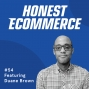 Artwork for Ep. 54 - Diversify: Clients, Campaigns and Customers are Unique with Duane Brown