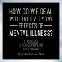 Artwork for EP 24: How Do We Deal With the Everyday Effects of Mental Illness?