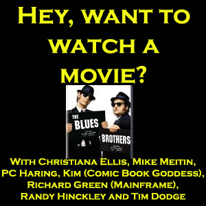 The Blues Brothers - Hey, want to watch a movie?