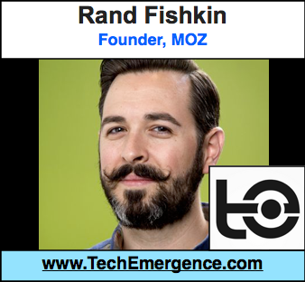 Rand Fishkin, Founder of Moz - There's More to SEO Then There Used to Be