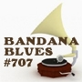 Artwork for Bandana Blues #707 Good Music in Trying Times