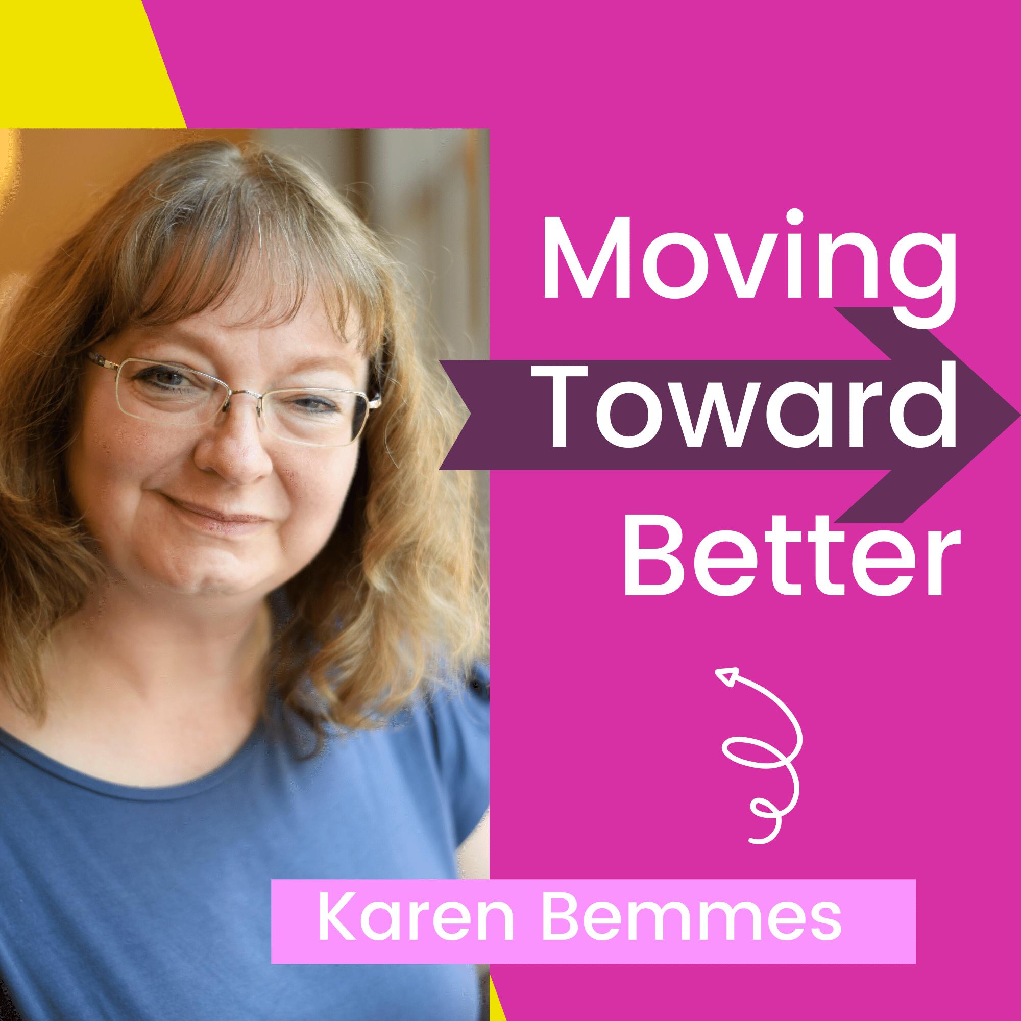 Moving Toward Better show art