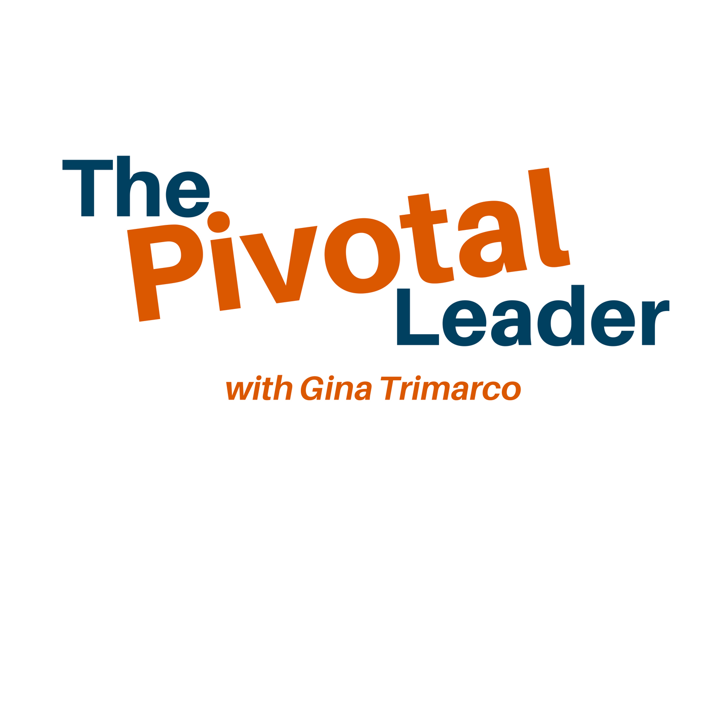 The Pivotal Leader show art