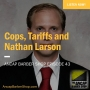 Artwork for Cops, Tariffs and Nathan Larson - ABS043