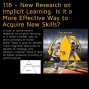 Artwork for 116 – New Research on Implicit Learning: Is it a More Effective Way to Acquire New Skills?