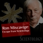 Artwork for EP30: Ron Miscavige: Escape from Scientology