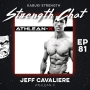 Artwork for Strength Chat #81: Jeff Cavaliere