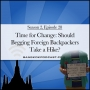Artwork for Time for Change: Should Begging Foreign Backpackers Take a Hike? (2.28)