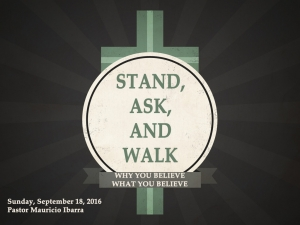 STAND, ASK, AND WALK