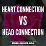 Artwork for Heart Connection vs Head Connection