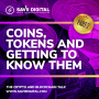Artwork for EPISODE 7: COINS, TOKENS AND GETTING TO KNOW THEM, part 2