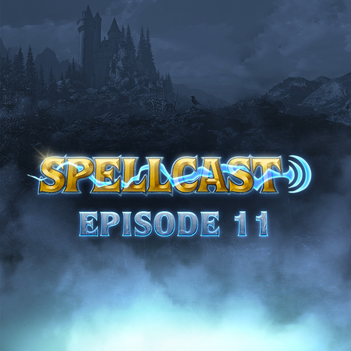 Spellcast Episode 11