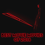 83 - Best Movie Movies Of 2016