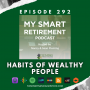 Artwork for Ep 292: Habits of Wealthy People