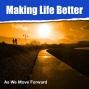 Artwork for Making Life Better