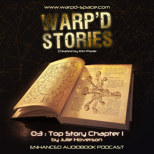 Warp'd Stories #3, Top Story, Chapter 4!