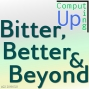 Artwork for Bitter, Better, and Beyond - Computing Up Twenty-Second Conversation