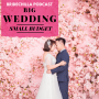 Artwork for 352- Big Wedding, Small Budget- Bridechilla Claire