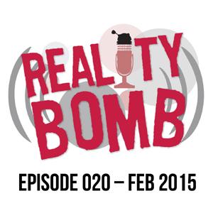 Reality Bomb Episode 020