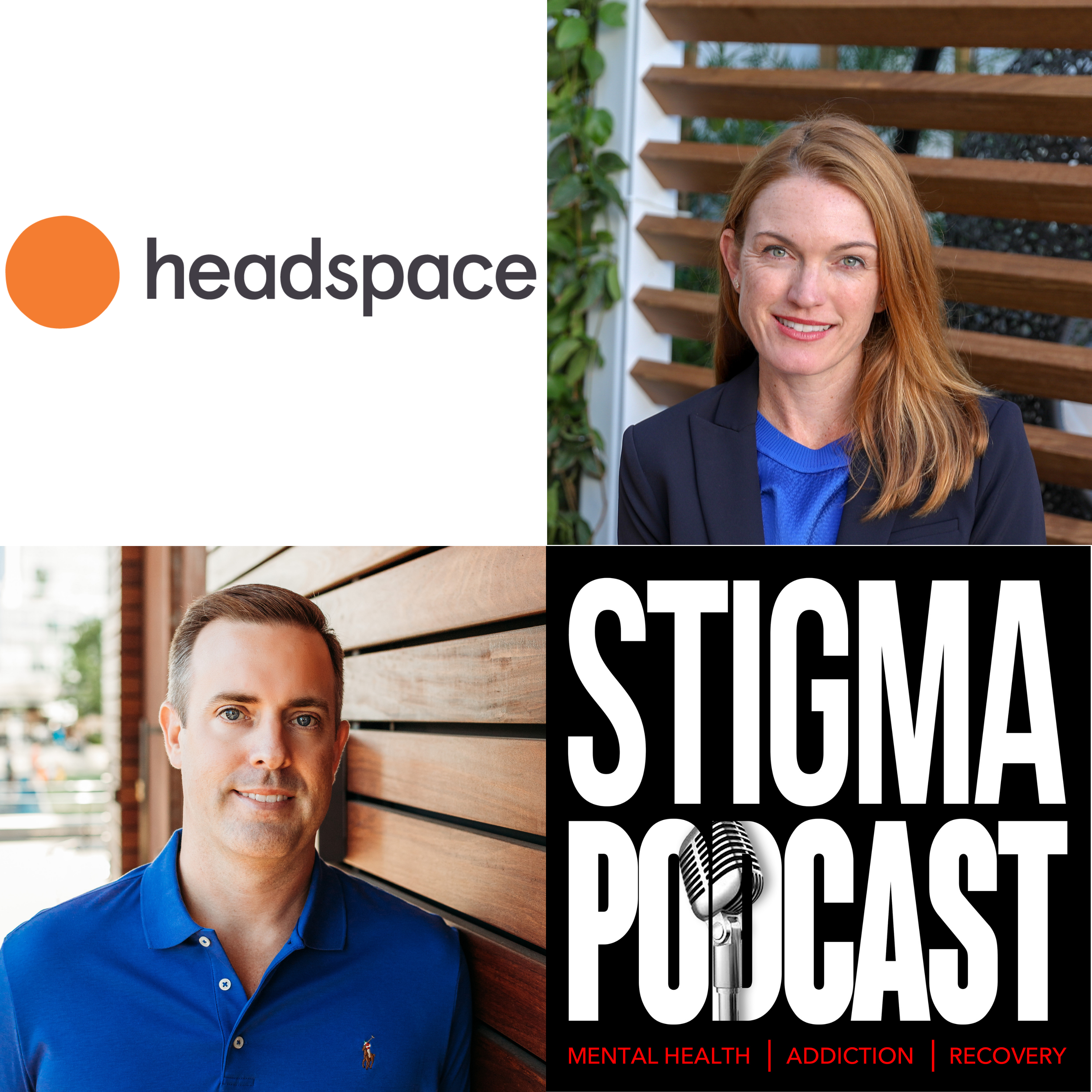 Stigma Podcast - Mental Health - #72 - Headspace's Chief Strategy and Science Officer - Megan Jones Bell
