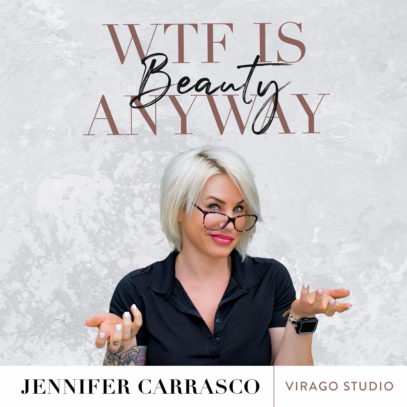 WTF Is Beauty, Anyway? show art