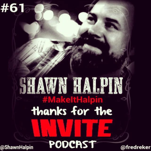 #61 Make it Halpin - Shawn Halpin