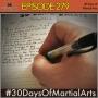 Artwork for Episode 279 - 30 Days of Martial Arts Challenge