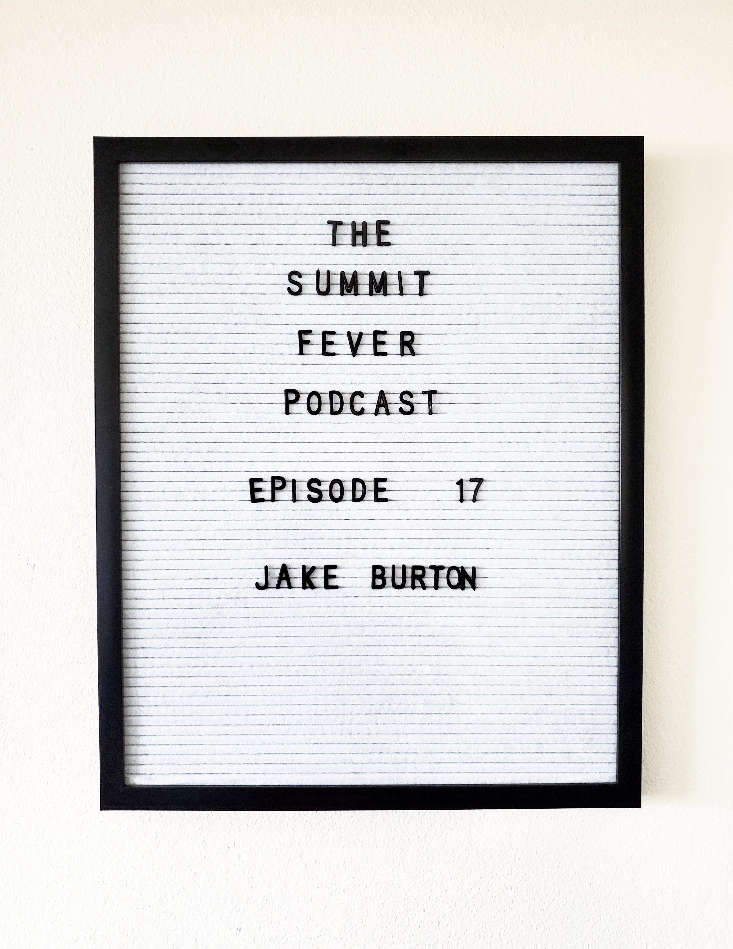 Episode 17: In Memory of Jake Burton show art