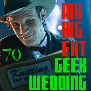 Pharos Project 70: My Big Fat Geek Wedding