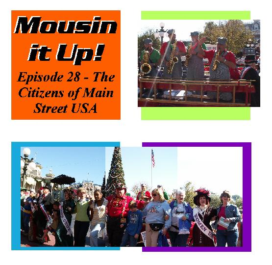 Episode 28 The Citizens of Main Street USA