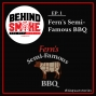 Artwork for #001: From Backyard BBQ to KCBS Competition BBQ - Fern's Semi-Famous BBQ