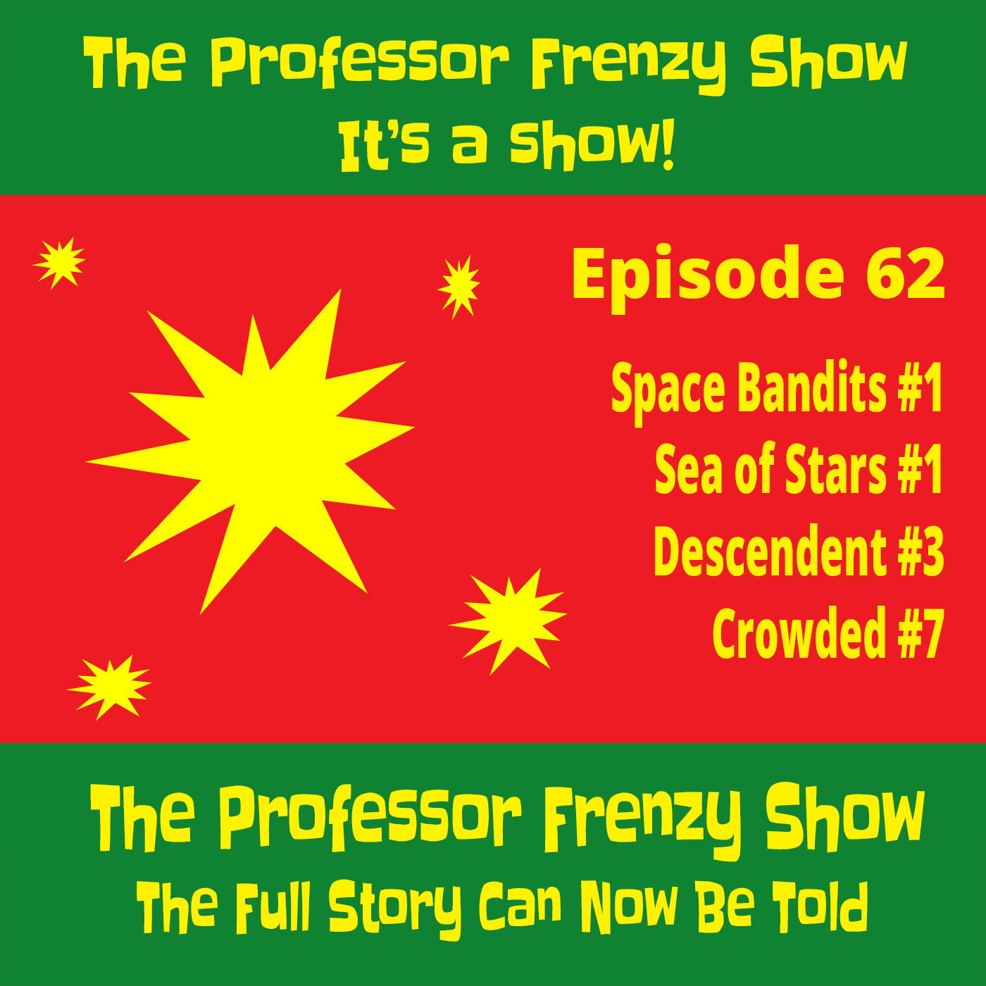 Artwork for The Professor Frenzy Show Episode 62