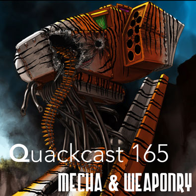 Episode 165 - Mecha Madness!