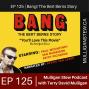 Artwork for EP 125 | Bang! The Bert Berns Story