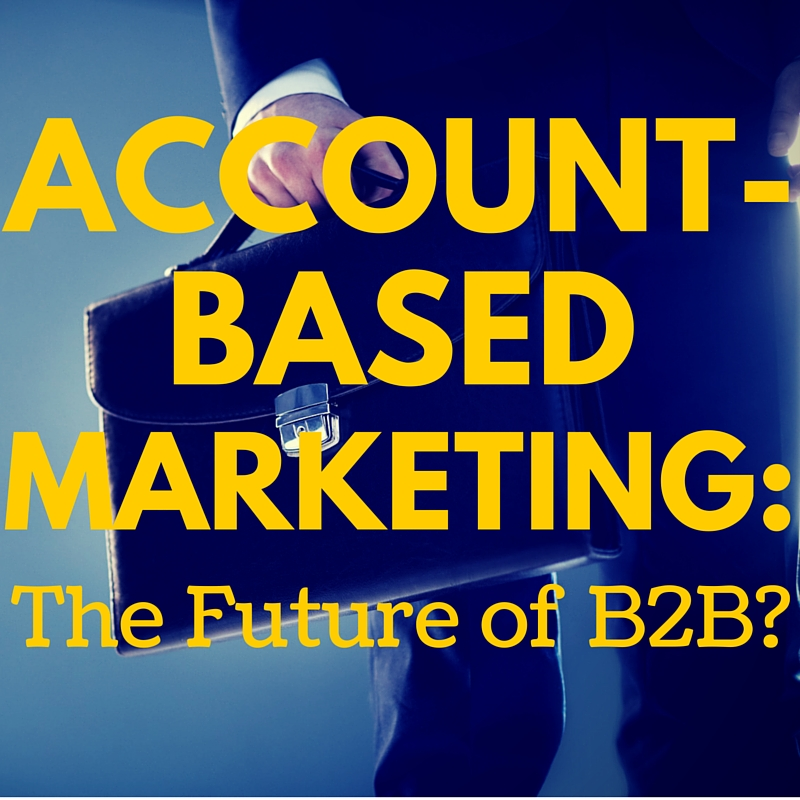 Content Marketing Podcast 168: Is Account-Based Marketing (ABM) the Future of B2B?