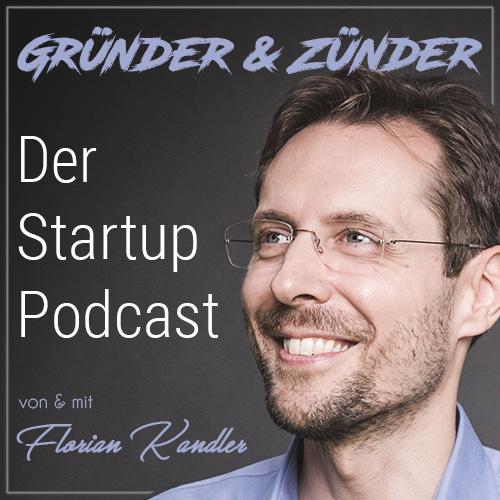 Gründer und Zünder: Der Startup Podcast show art