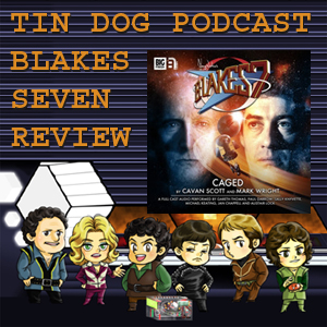 TDP 472: Big Finish Blakes7 1.6 - Caged