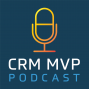 Artwork for Episode 31: Four CRM MVPs in a room