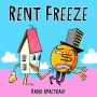 Artwork for Rent Freeze #3: Don't Spend It