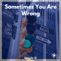 Artwork for Ep #15: Sometimes You Are Wrong